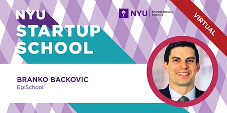 Startup School - How to Launch Your Tech Venture Tickets