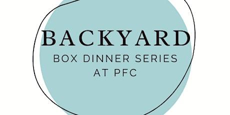 Backyard Box Dinner Series: Bonfire Night tickets
