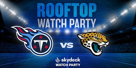 Titans vs. Jaguars Skydeck Watch Party at Assembly Hall tickets