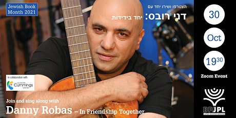 Join and sing along with Danny Robas – הצטרפו ושירו יחד עם דני רובס tickets