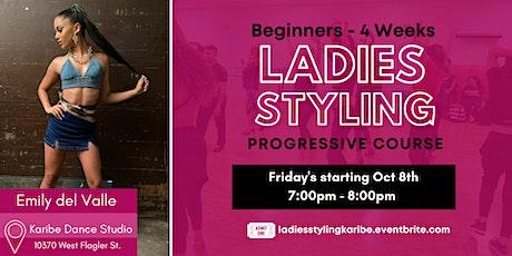 Ladies Styling Progressive Course (Beginners) tickets