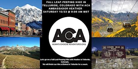 Fall Leaf-Peeping Hike with ACA Ambassador Heather tickets