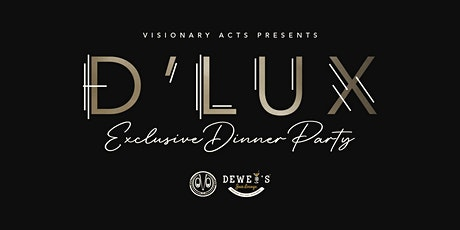D'LUX Exclusive Dinner Party tickets