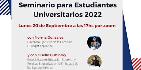 Webinar Informativo sobre el Seminario para Estudiantes Universitarios 2022 Tickets