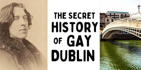 The Secret History of Gay Dublin Walking Tour Saturday 25th September tickets