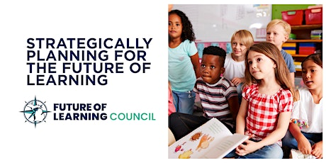 Strategically Planning for the Future of Learning tickets