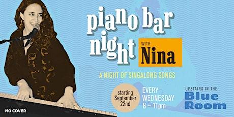 Piano Bar Night with Nina tickets