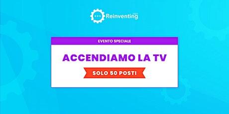ACCENDIAMO LA TV - Il nuovo ruolo della tv nelle raccolte fondi non profit biglietti