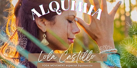 ALQUIMIA: Especial Equinoccio de Primavera entradas