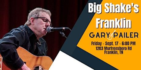 Gary Pailer LIVE @ Big Shake's Franklin tickets