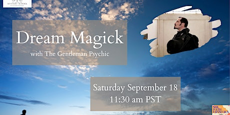 Dream Magick with Richard-Lael , free for university Magickus Members tickets