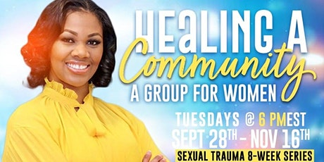 Healing a Community: A Group for Women - Sexual Trauma Series Fall 2021 tickets