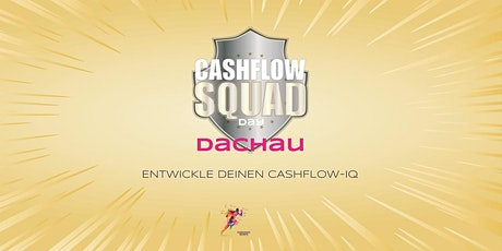 1. CASHFLOW DAY Dachau Tickets