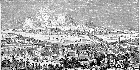 LONDON'S BURNING! THE GREAT FIRE OF LONDON OF 1666 (Level C1) tickets
