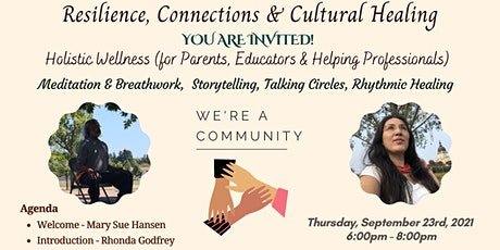 Resilience, Connections & Cultural Healing tickets