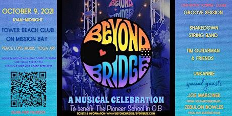 Beyond Bridge ~ A Musical Celebration tickets