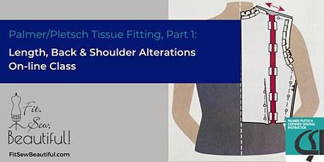 Palmer/Pletsch Tissue Fitting Part 1: Length, Back, and Shoulders tickets