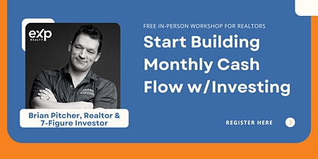 Cash Flow Training For Realtors - Investing for Real Estate Agents tickets