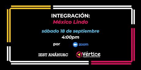 Integración: México Lindo boletos