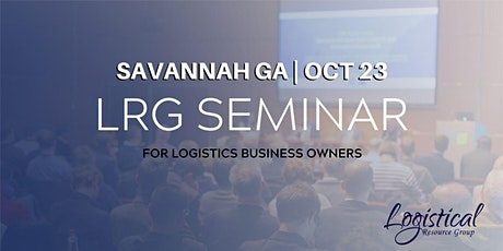 LRG Seminar for Logistics Business Owners tickets
