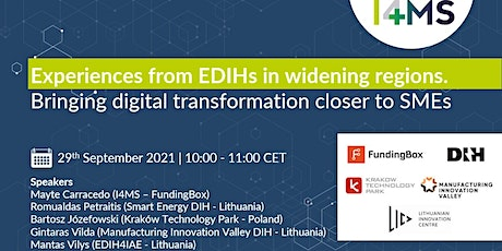Experiences from EDIHs in widening regions. tickets