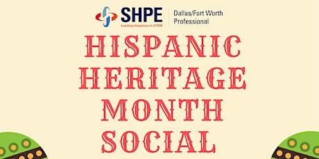 SHPE DFW Hispanic Heritage Month Social tickets