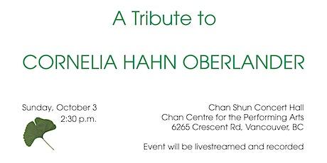 A Tribute to Cornelia Hahn Oberlander tickets