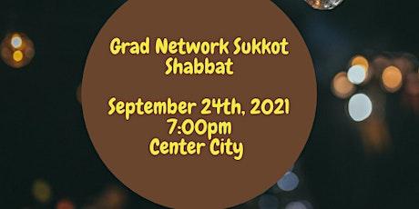 Sukkot Shabbat with Grad Network tickets