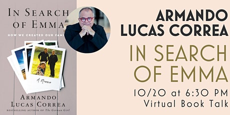 Talk and Q&A with Armando Lucas Correa (In Search of Emma) tickets
