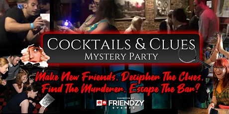 Cocktails & Clues Mystery Party! An Exciting New Social Event In NYC! tickets
