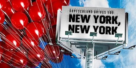 NEW YORK, NEW YORK! tickets