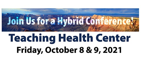 Teaching Health Center:  Is it the Right Fit for your Organization? tickets