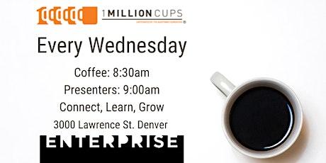 1 Million Cups Denver at Enterprise Coworking tickets