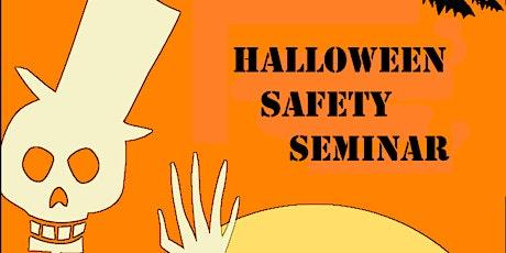 Halloween Safety Seminar ages 4-8 tickets