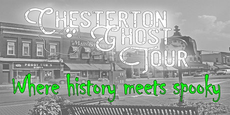 Walking Ghost Tour of Chesterton OCTOBER 23rd tickets