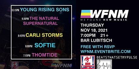 YOUNG RISING SONS, NATURAL SUPERNATURAL, CARLI STORMS, SOFTIE, THOMTIDE tickets