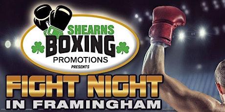 FIGHT NIGHT IN FRAMINGHAM tickets
