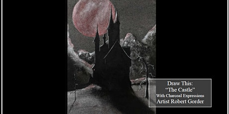 Virtual Charcoal Drawing Event - The Castle tickets