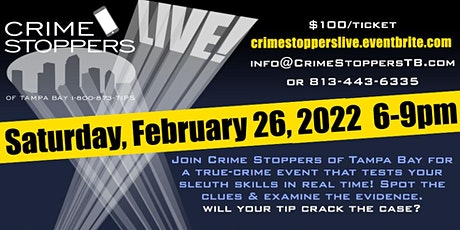 """Crime Stoppers """"LIVE"""" tickets"""