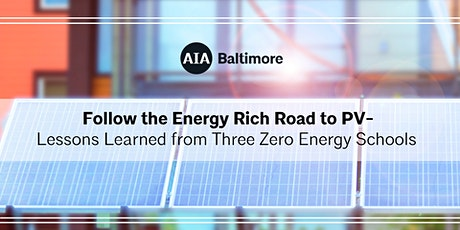 Follow the Energy Rich Road to PV - Lessons Learned from Three Zero Energy tickets
