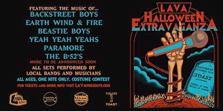 LAVA Halloween Extravaganza tickets