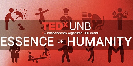 TEDxUNB: Essence of Humanity tickets