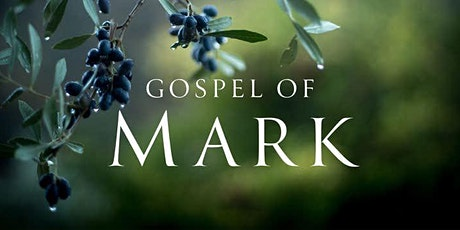 The New Testament Explored Chronologically - Gospel of Mark tickets