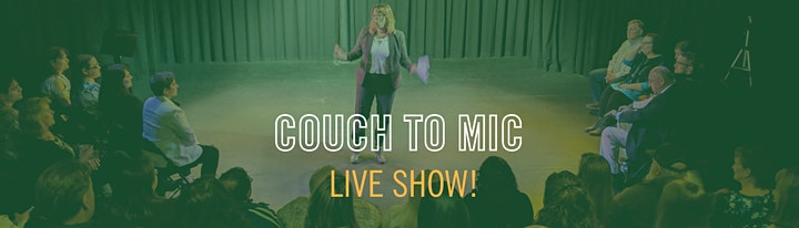 Couch to Mic: First Timers / Live Show! image