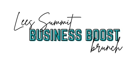 Lees Summit Business Boost Brunch: Telling Your Story tickets