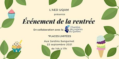 ÉVÉNEMENT DE LA RENTRÉE présenté par la Chambre des Notaires du Québec billets