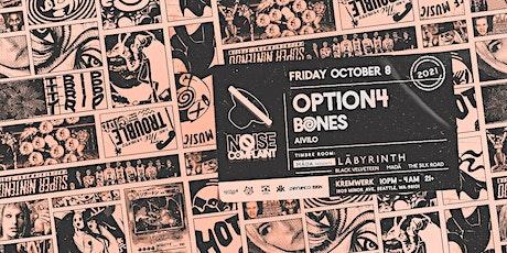 Noise Complaint ft. option4 & Bones tickets