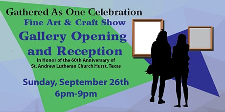 Gathered As One Art Show  Opening Reception tickets