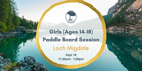 Sutherland Girls on Boards - Loch Migdale (Girls Aged `14-18) tickets