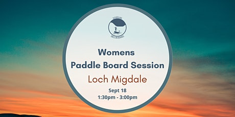 Sutherland Girls on Boards - Loch Migdale(Women's Session) tickets